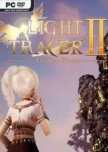 Light Tracer 2 ~The Two Worlds~