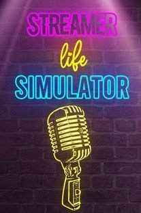 Streamer Life Simulator