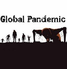 Global Pandemic - End of Times