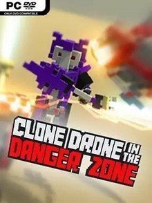 Clone Drone in the Danger Zone