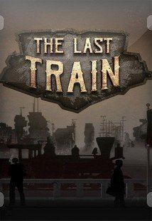 The Last Train - Definitive Edition